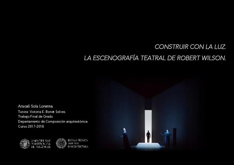 Construir Con La Luz La Escenografía Teatral De Robert Wilson