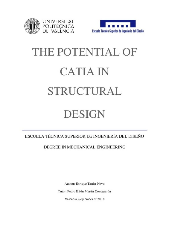 The Potential of CATIA in Structural Design