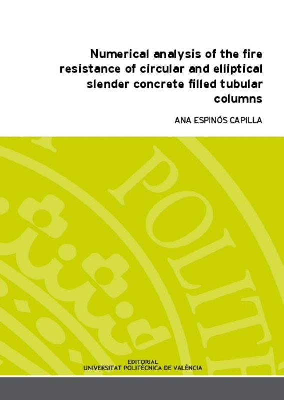 Numerical analysis of the fire resistance of circular and elliptical