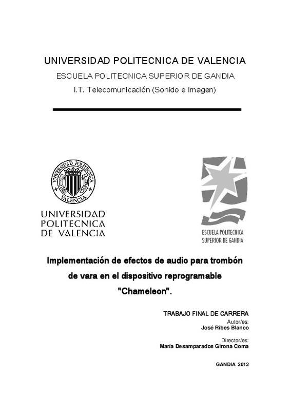 UNIVERSIDAD POLITECNICA DE VALENCIA ESCUELA POLITECNICA SUPERIOR DE GANDIA  I.T. Telecomunicación (Sonido e Imagen)