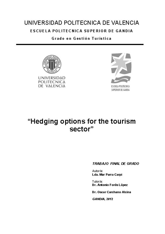 """Hedging options for the tourism sector"""""""