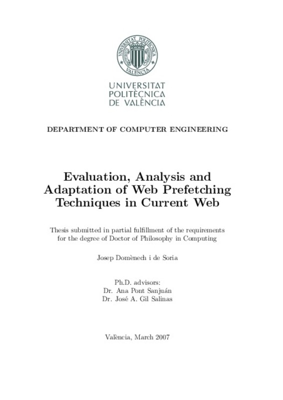 Evaluation, Analysis and Adaptation of Web Prefetching