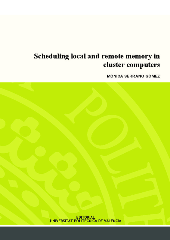 Scheduling local and remote memory in cluster computers
