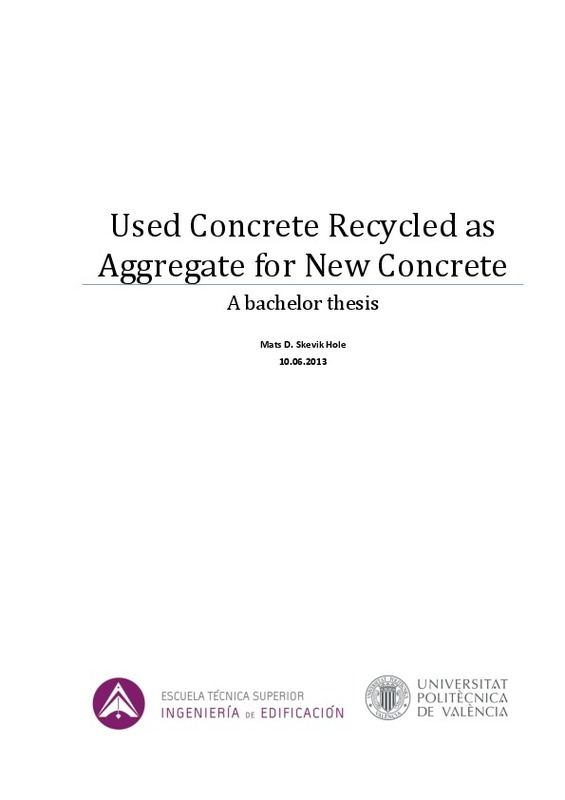 Used Concrete Recycled as Aggregate for New Concrete