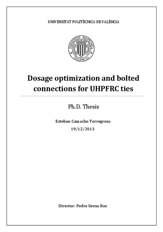 Dosage optimization and bolted connections for UHPFRC ties