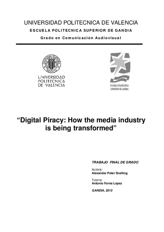 """Digital Piracy: How the media industry is being transformed"""""""