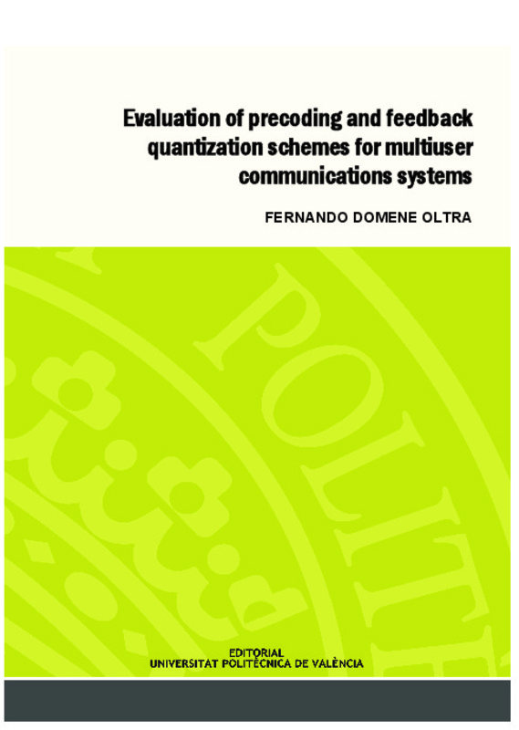 Evaluation of precoding and feedback quantization schemes