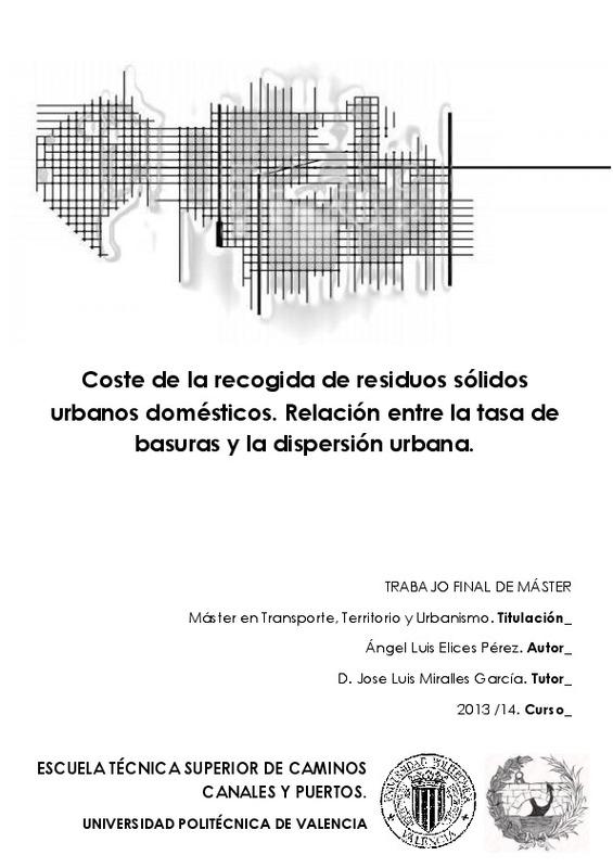 ce44ba700 Coste de la recogida de residuos sólidos urbanos domésticos. Relación entre  la tasa de basuras y la dispersión urbana.