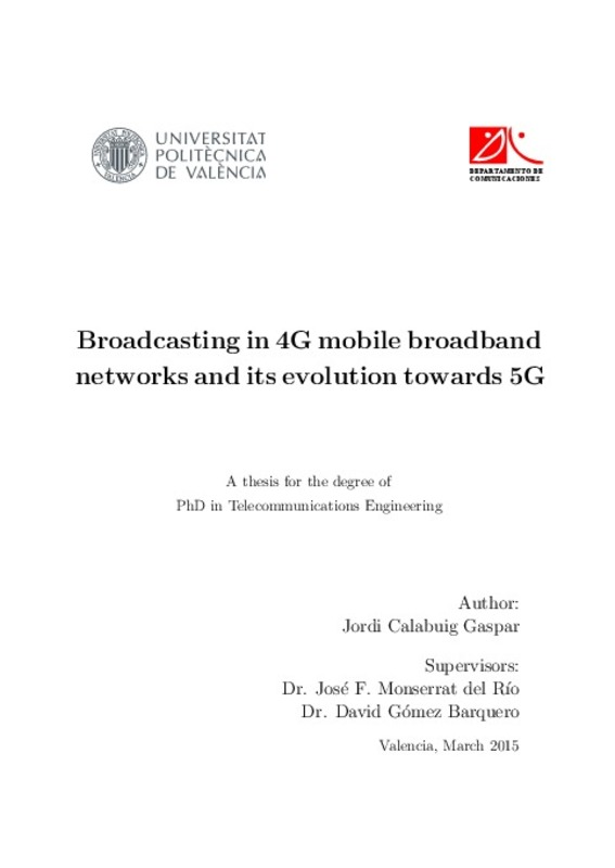 Broadcasting in 4G mobile broadband networks and its