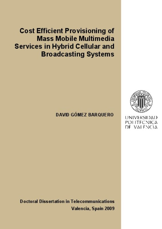Cost Efficient Provisioning of Mass Mobile Multimedia